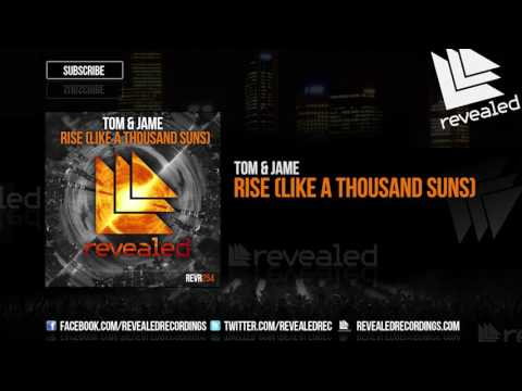 Tom & Jame - Rise (Like A Thousand Suns) [OUT NOW!]