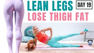 LEAN & SEXY LEGS  (lose leg & thigh fat) no equipment home workout