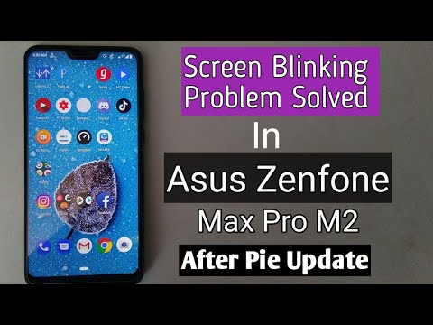 Solve Screen Blinking Problem In Asus Zenfone Max Pro M2 | How To |