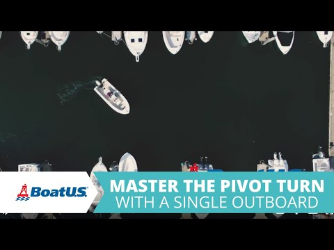 Master the Pivot Turn to Maneuver Your Single Engine Boat in Close Quarters | BoatUS