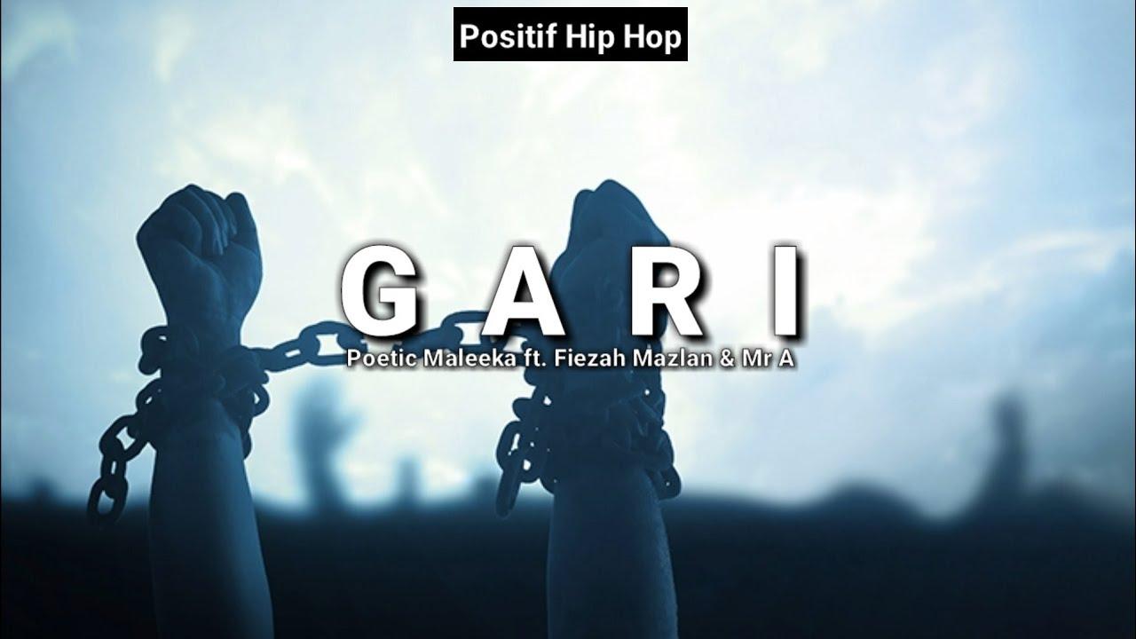 GARI - Poetic Maleeka ft. Fiezah Mazlan & Mr A (Lirik) 💯