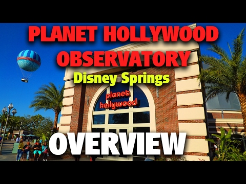 Planet Hollywood Observatory Overview | Disney Springs