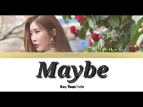 Lee Hae Ri (Davichi) - Maybe Lyrics (Han/Rom/Indo) [OST Her Private Life Part 4]
