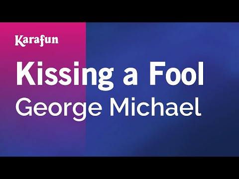 Karaoke Kissing a Fool - George Michael *