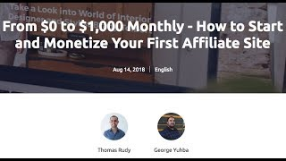 From $0 to $1,000 Monthly - How to Start and Monetize Your First Affiliate Site