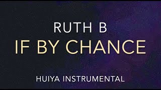 [Instrumental/karaoke] Ruth B - If by chance (Piano ver.) [+Lyrics]