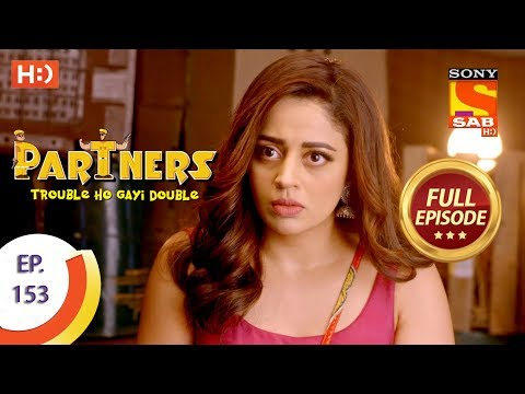 Partners Trouble Ho Gayi Double - Ep 153 - Full Episode - 28th June, 2018