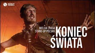 """Koniec Świata"": Wielka Trasa Stand up Polska - zwiastun"