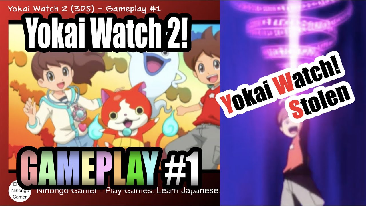 yokai watch 2 gameplay 1 the disappearing watch youtube. Black Bedroom Furniture Sets. Home Design Ideas