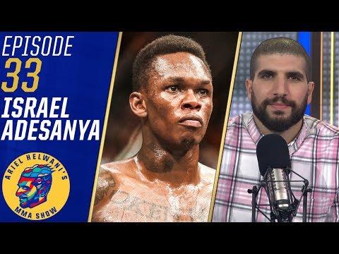 Israel Adesanya: Let Kelvin Gastelum and I fight for the belt   Ariel Helwani's MMA Show