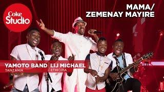 Lij Michael & Yamoto Band - Mama/Zemenay Mariye - Coke Studio Africa