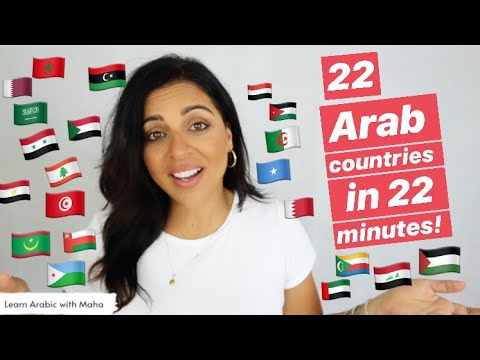 THE 22 ARAB COUNTRIES & HOW THEY'RE CALLED IN ARABIC! NUMBER 13 WILL BLOW YOUR MIND!