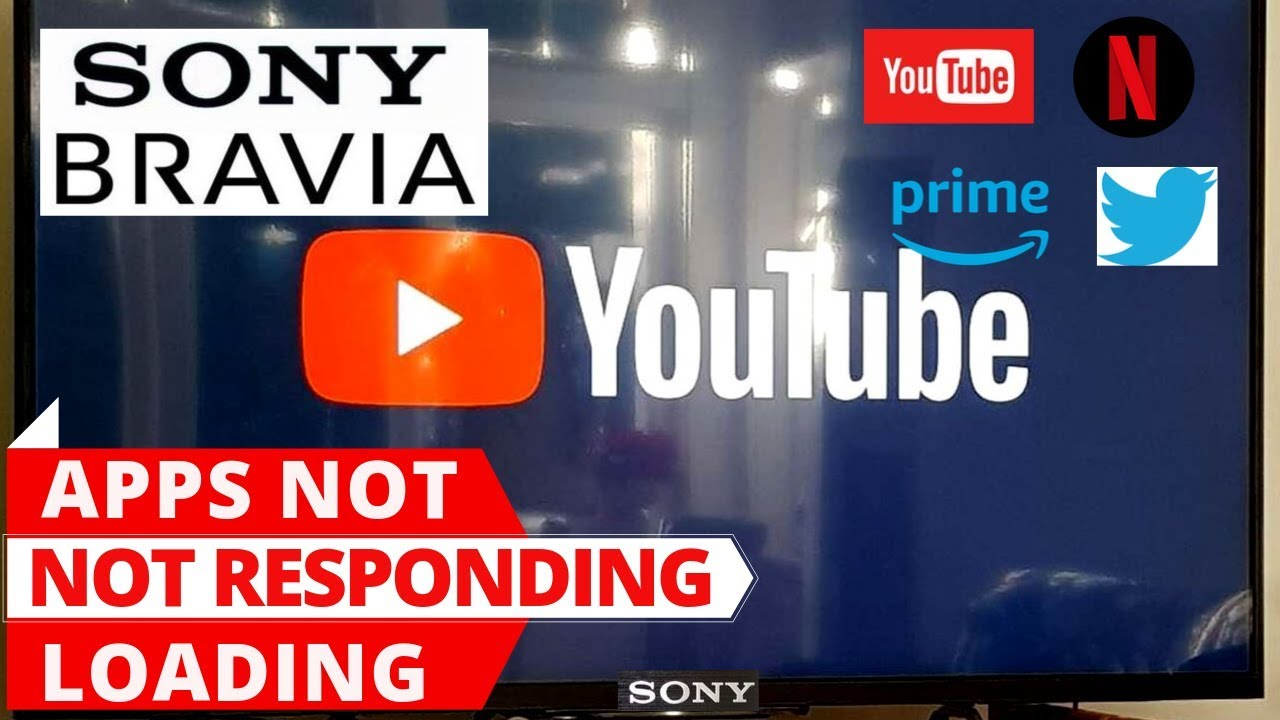 How To Fix Sony Smart Tv Apps Not Working Sony Android Tv Apps Not Loading Youtube