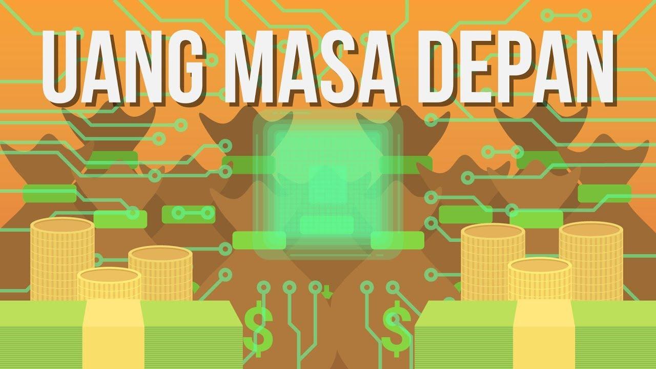 'Uang' Masa Depan: Akan Seperti Apa Nantinya?