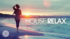 House Relax  Spring Summer Mix