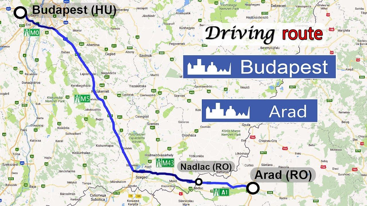 Ruta Budapesta Hu M5 M43 Nadlac Arad Ro A1 Doar