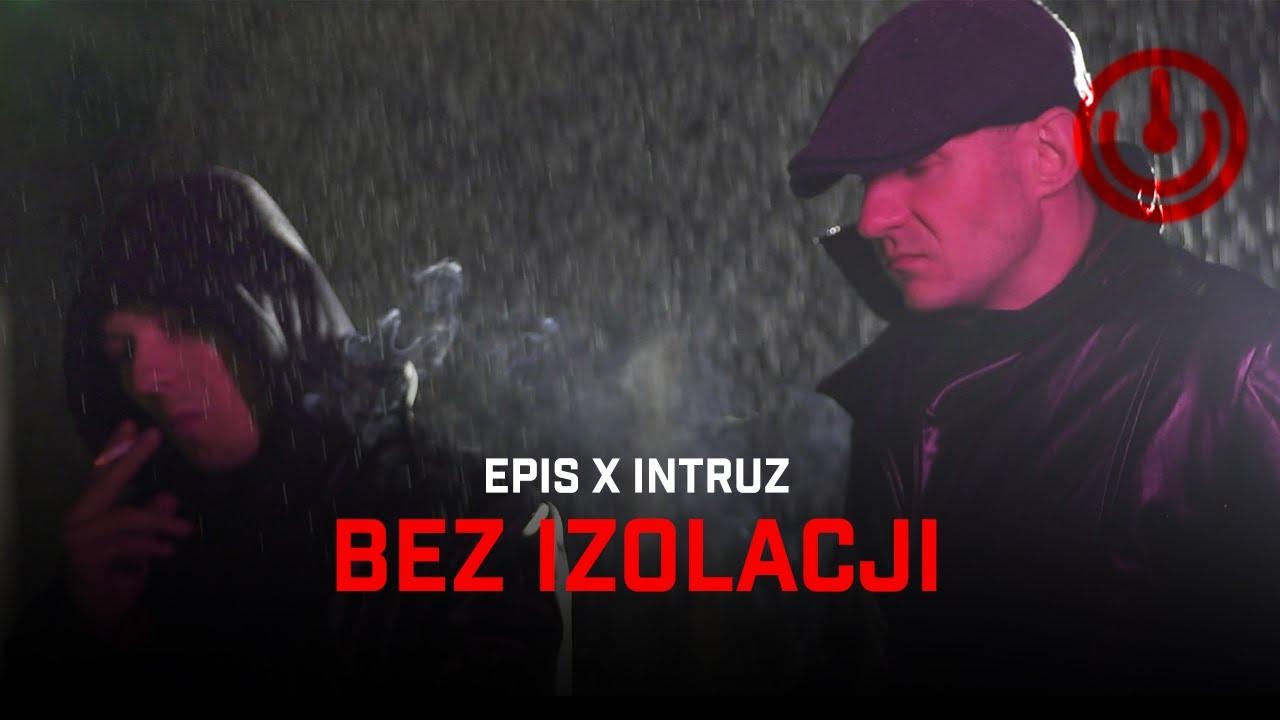 EPIS x INTRUZ - BEZ IZOLACJI