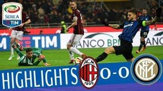 Milan - Inter 0-0 - Highlights - Giornata 27 - Serie A TIM 2017/18