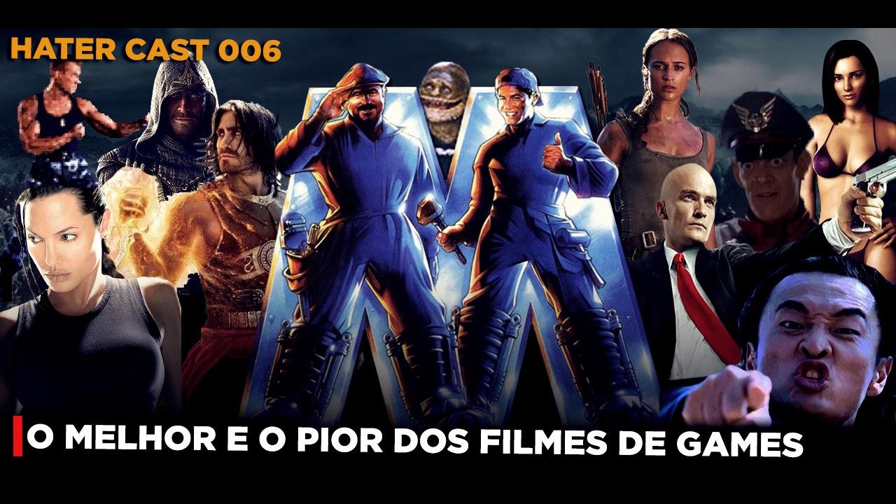 Hater Cast 006 - O Melhor e o Pior dos Filmes de Games!