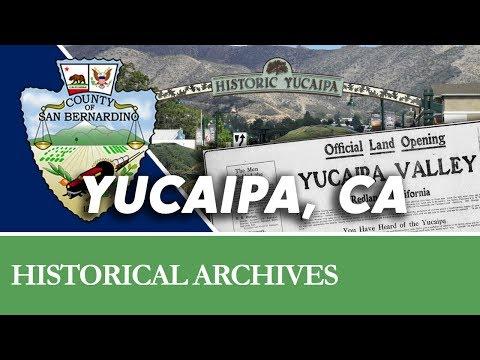 The Story of Yucaipa, CA