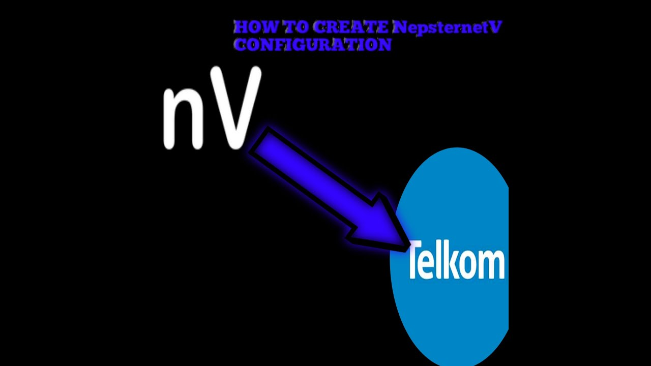 Download How to create Your own Telkom NapsternetV CONFIG FILE
