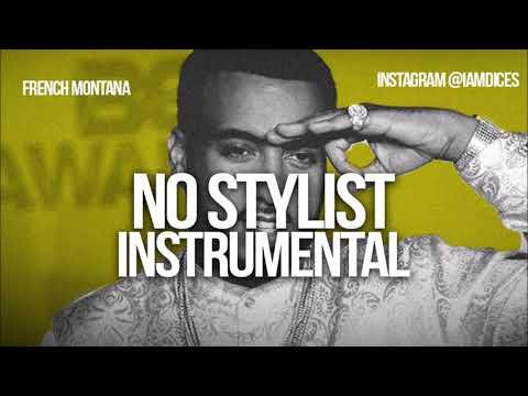 """French Montana """"No Stylist"""" Instrumental Prod. By Dices *FREE DL*"""