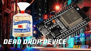 BTCIOT Tutorial - How to make a dead drop device using an ESP32