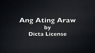 Watch Dicta License Ang Ating Araw video