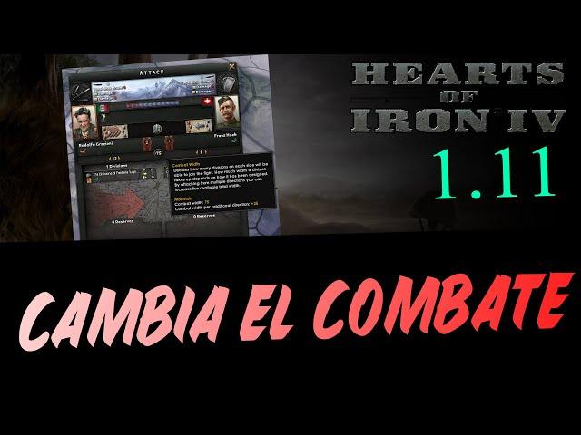 HOI4 CAMBIA PARA SIEMPRE - Novedades en el COMBATE para la 1.11