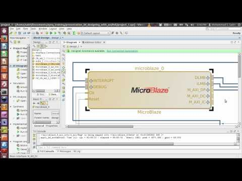 ZYNQ Training - Session 04 - Designing with AXI using Xilinx Vivado