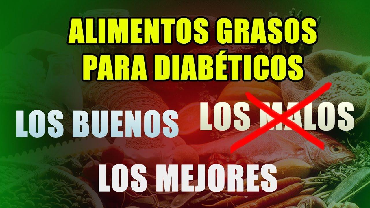 Alimentos Con Grasa Para Diabeticos Los Buenos Los Malos y