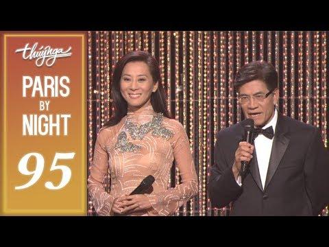 Paris By Night 95 - Cám Ơn Cuộc Đời (25th Anniversary Phần 2 - Full Program)