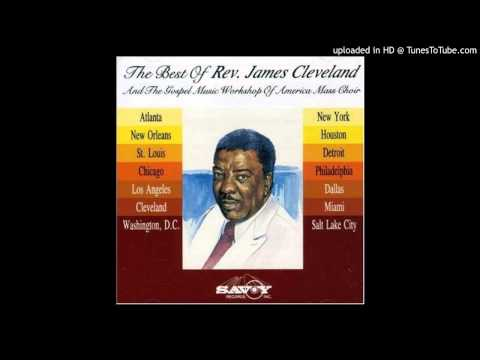 He Decided To Die Rev. James Cleveland