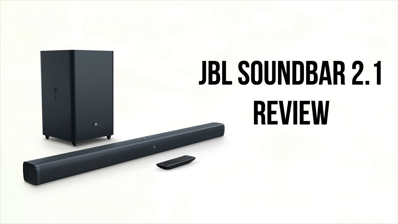 fc4f69ba4f2 JBL Bar 2.1 In-depth Review