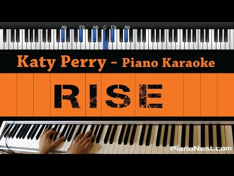 Katy Perry - Rise - Piano Karaoke / Sing Along / Cover with Lyrics