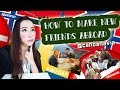 How to Make New Friends Abroad : Norway / Scandanavia