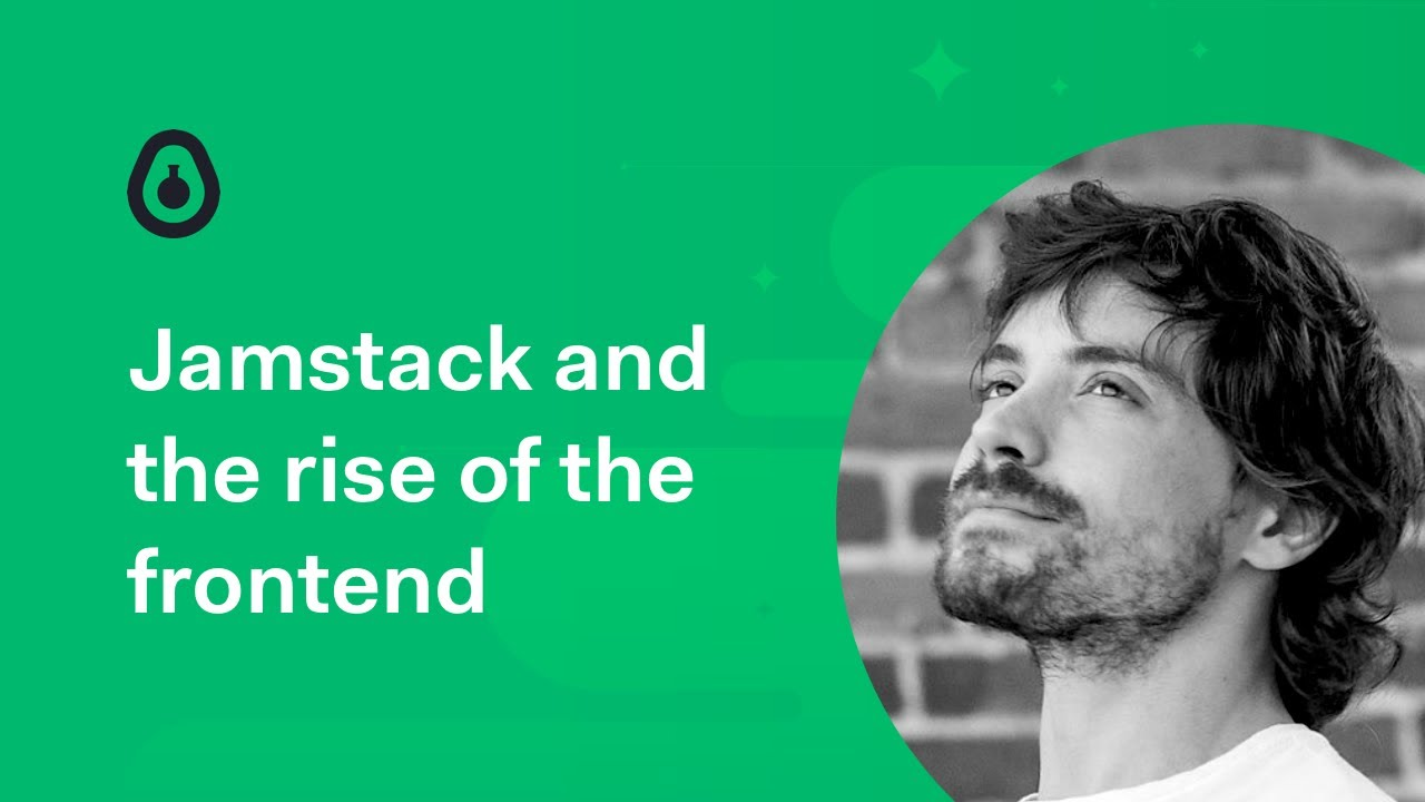 JAMstack and the Rise of the Frontend - Guillermo Rauch