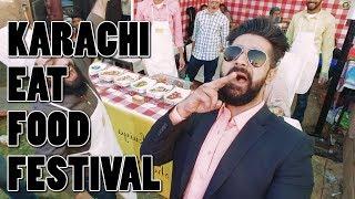 KARACHI EAT FOOD FESTIVAL 2018 | VLOG | The Great Mohammad Ali