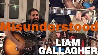 Baixar ♫ Misunderstood Liam Gallagher (Acoustic Cover) ♫ - learn guitar chords