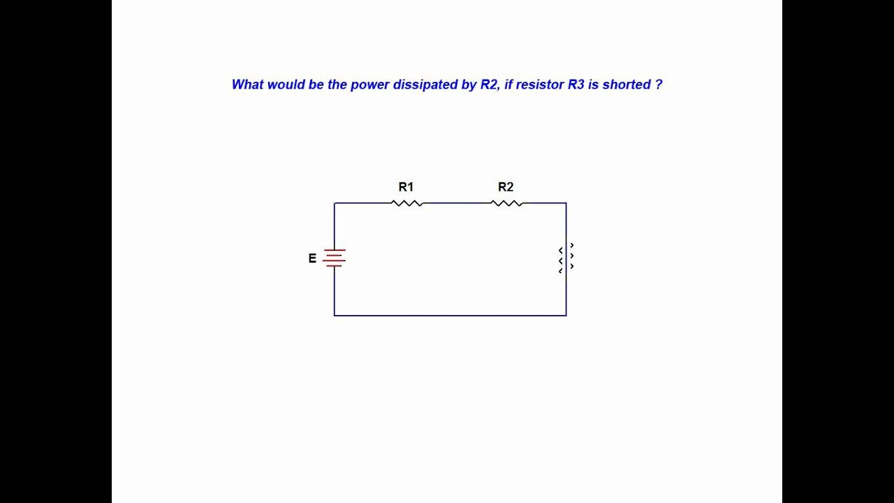 hight resolution of short in a series circuit resistor impact on power dissipation in the series circuit