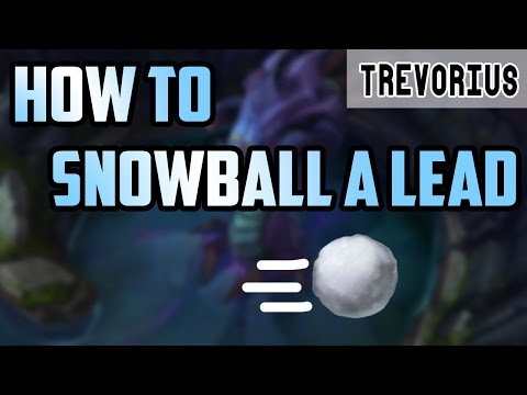 How to Snowball a Lead | League of Legends