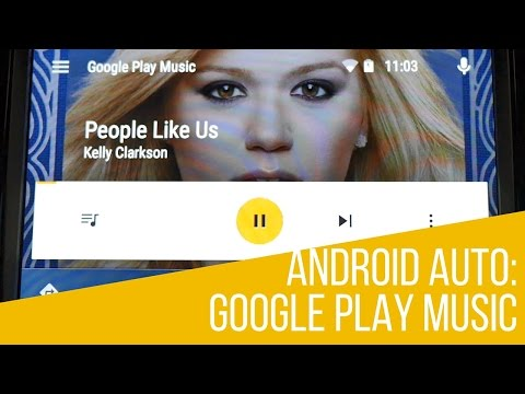 Android Auto: Google Play Music App