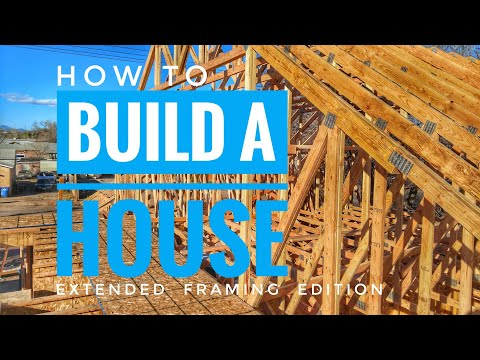 Build a house (framing) extended version