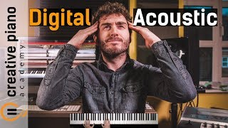 Digital VS Acoustic Piano - What Should I buy?