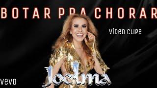 Baixar Joelma - Botar Pra Chorar (VideoClipe)