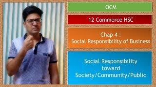 Chap 4: Responsibility towards Society/Community/Public