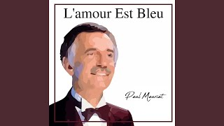 Love is blue l'amour est bleu