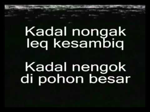 Lagu Sasak (Lombok) - Kadal Nongak