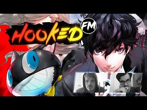 Hooked FM #143 - Persona 5, Psychonauts 2, Hob, American Vandal & mehr!