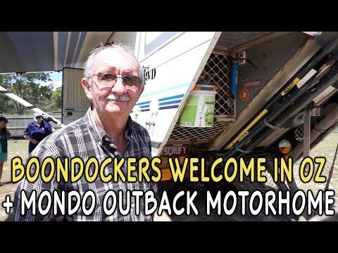 Boondockers Welcome in Oz + MONDO Outback Motorhome!